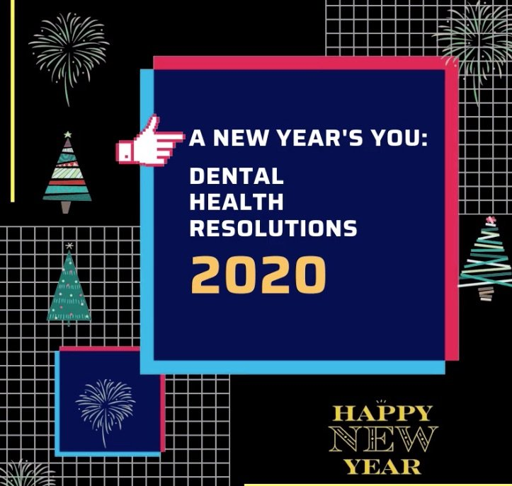 New Year Resolutions For Your Smile and Wellbeing